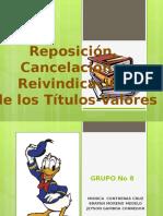 Reposicion, Cancelacion Reivindicaciont-V