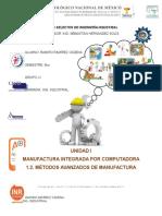 1.2. Métodos Avanzados de Manufactura Ramiro Ramirez Cadena 9no u Ing Industrial