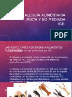 Alergia Alimentaria Mixta y No Mediada Ige