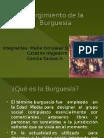 surgimientodelaburguesa-111106000950-phpapp01.pptx