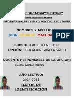 Informe de Campo de Accion 2014-2015 John Machoa -El Hombre Prestigio