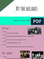 patrick brett carly music by the decades