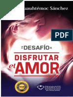 Carlos Cuauhtémoc Sánchez - Te Desafío a Disfrutar El Amor
