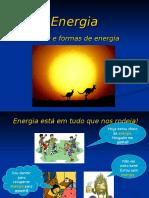 Energia - Fontes e Formas de Energia