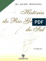 PESAVENTO, Sandra. História Do Rio Grande Do Sul