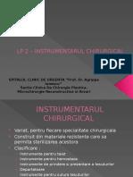 LP_2 _ Instrumentarul Chirurgical, Incizia, Excizia