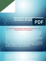 Proyecto de Conectividad Integral de Banda Ancha
