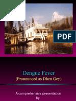 Dengu Fever by Dr Sarma