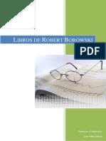 Robert Borowski - Resumen de sus mejores libros.pdf