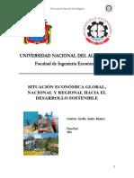Situación Económica Global, Nacional y Regional Hacia El Desarrollo Sostenible