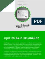 Mediakit Bajobelgrano Mayo