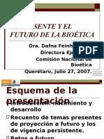 Presente y Futuro de La Bioetica