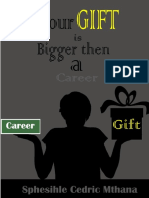 Your Gift is Bigger Than a Career 2016