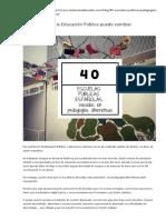 40 Escuelas Publicas Basadas en Pedagocia Alternativa - Cambio en La Educación Pública