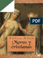 Ángeles de Irisarri & Magdalena Lasala - Moras y Cristianas