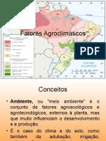 Fatores Edafoclimáticos AULA 1 REFORMULADO 2016