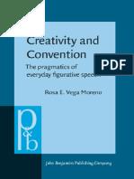 Creativity and Convention. the Pragmatics of Everyday Life.