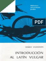 Introducción al latín vulgar (Gredos) - Veikko Väänänen.pdf