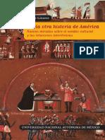 Hacia Otra Historia de América. Nuevas Miradas Sobre El Cambio Cultural y Las Relaciones Interétnicas