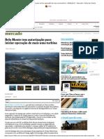 Belo Monte Tem Autorização Para Iniciar Operação de Mais Uma Turbina - 06-01-2017 - Mercado - Folha de S