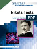Nikola Tesla - Harnessing Electricity