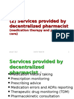 Decentralized Pharmacist' Services