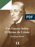 Abraham Booth - Um Ensaio Sobre o Reino de Cristo