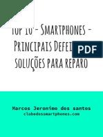 Top 10 - Smartphones - Principais Defeitos e soluções para reparo.pdf