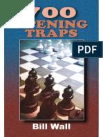 700 Opening Traps