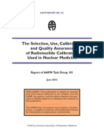 AAPM_The Selection, Use, Calibration, and Quality Assurance of Radionuclide Calibrators Used in Nuclear Medicine.pdf