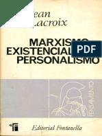Lacroix, Jean - Marxismo Existencialismo Personalismo