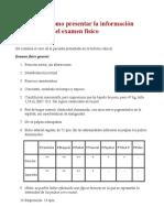 Ejemplo de Cómo Presentar La Información Del Examen Físico
