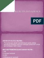 Hematologi Rutin Dan Khusus - Like