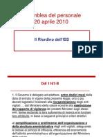 Assemblea del 20.04.10 - Il riordino dell'ISS