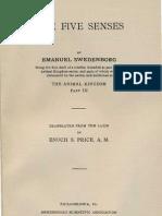 Em Swedenborg the FIVE SENSES Being Part Three of the Animal Kingdom 1744 Enoch S Price Swedenborg Scientific Association 1914