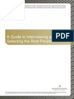 A Guide to Interviewing and Selecting the Best People
