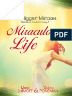 The 4 Biggest Mistakes That Keep You From Living a Miraculous Life