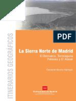 ITINERARIOS GEOGRAFICOS. La Sierra Norte de Madrid