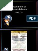 10_Enseñando Las Especialidades