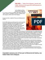 Cazarabet Conversa Con... Pedro Feria Vázquez, Coautor Del Libro _Esperanza en La Niebla (2)