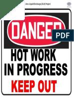 Danger - Hot Work Are in Progress