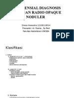 CSS DIFFERENSIAL DIAGNOSIS BAYANGAN RADIO OPAQUE NODULER.pptx