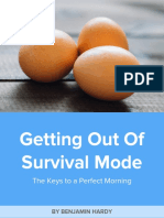 Getting Out of Survival Mode by Benjamin Hardy