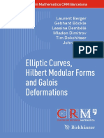 (Advanced Courses in Mathematics - CRM Barcelona) Laurent Berger, Gebhard Böckle, Lassina Dembélé, Mladen Dimitrov, Tim Dokchitser, John Voight (Auth.)-Elliptic Curves, Hilbert Modular Forms and Galoi