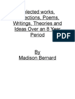 Selected works, Reflections, Poems, Writings, Theories and Ideas Over an 8 Year Period