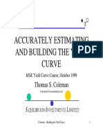 Accurately Estimating and Building the Yield Curve