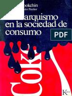 BOOKCHIN, M. El Anarquismo en La Sociedad de Consumo