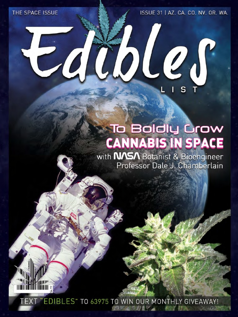 Edibles List Magazine - The Space Issue | Cannabis (Drug
