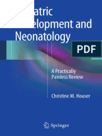 Christine M. Houser (Auth.)-Pediatric Development and Neonatology_ a Practically Painless Review-Springer-Verlag New York (2014)