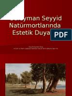 Süleyman Seyyid Natürmortlarında Estetik Duyarlık